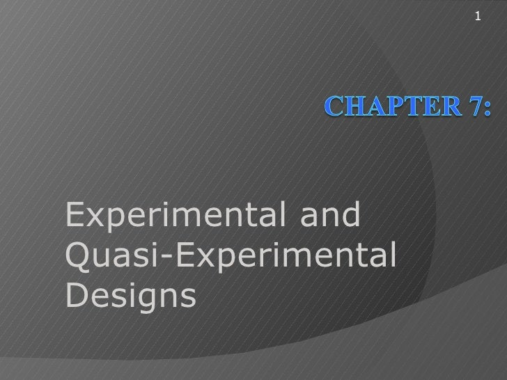 1Experimental andQuasi-ExperimentalDesigns