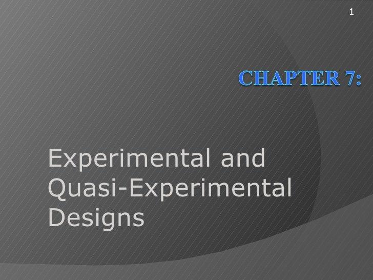 Ch07 Experimental & Quasi-Experimental Designs