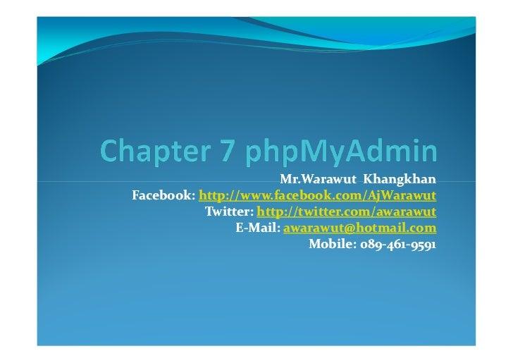 Mr.Warawut KhangkhanFacebook:Facebook: http://www.facebook.com/AjWarawut           Twitter: http://twitter.com/awarawut   ...