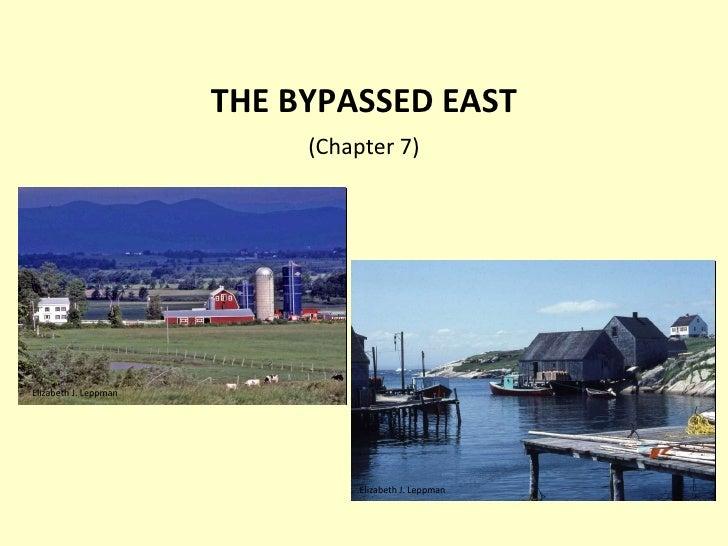 THE BYPASSED EAST (Chapter 7) Elizabeth J. Leppman Elizabeth J. Leppman
