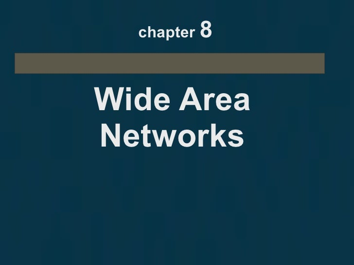 chapter  8 Wide Area Networks
