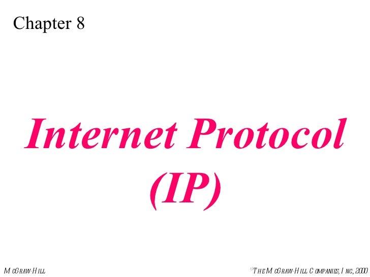 Chapter 8 Internet Protocol (IP)