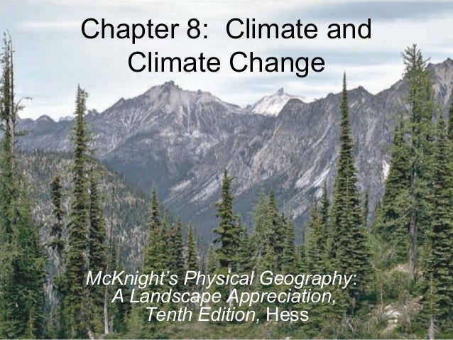 © 2011 Pearson Education, Inc.Chapter 8: Climate andClimate ChangeMcKnight's Physical Geography:A Landscape Appreciation,T...