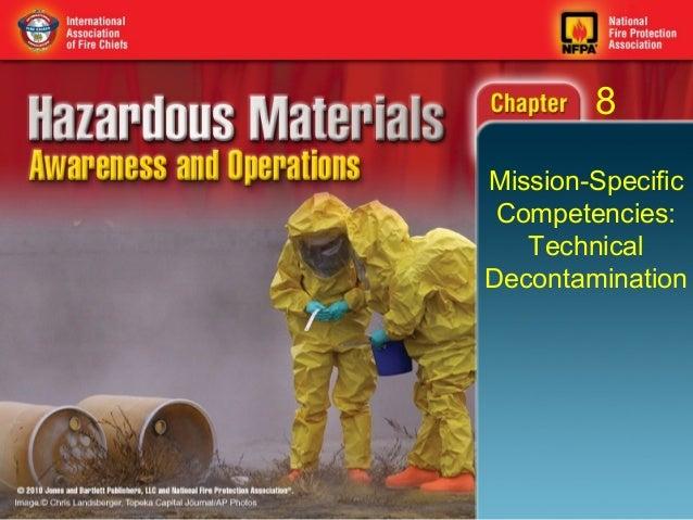 8Mission-Specific Competencies:   TechnicalDecontamination