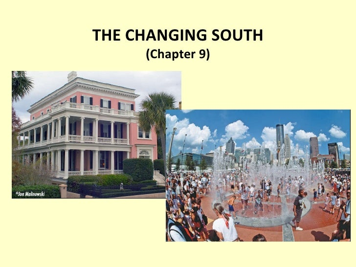 THE CHANGING SOUTH (Chapter 9)