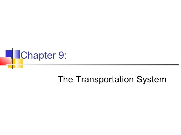 Chapter 9: The Transportation System