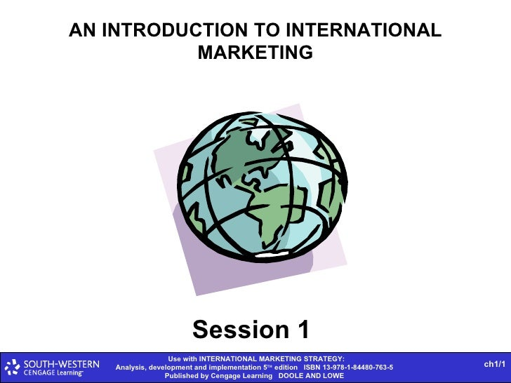 AN INTRODUCTION TO INTERNATIONAL MARKETING Session 1