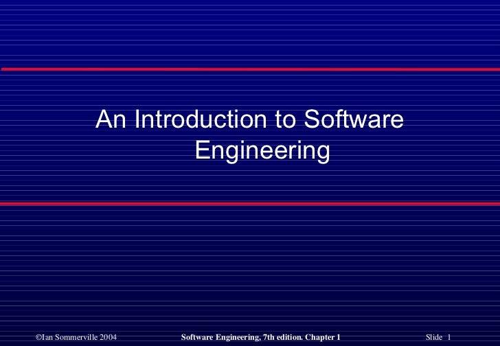 <ul><li>An Introduction to Software Engineering </li></ul>
