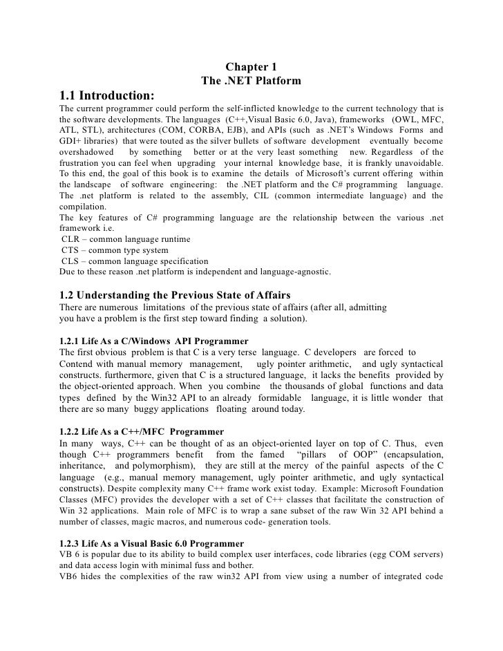 Chapter 1                                     The .NET Platform1.1 Introduction:The current programmer could perform the s...