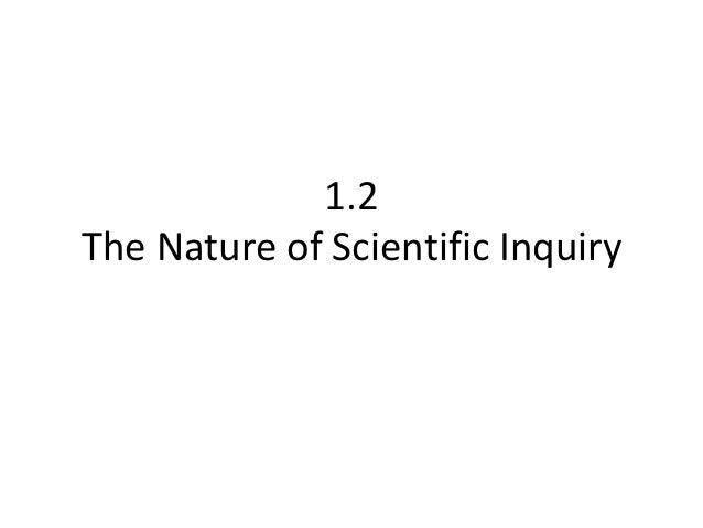 1.2The Nature of Scientific Inquiry