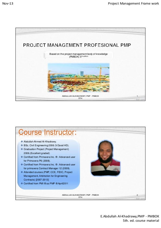 Nov-13  Project Management Frame work  Based on the project management body of knowledge (PMBOK) 5th edition  ABDULLAH ALK...