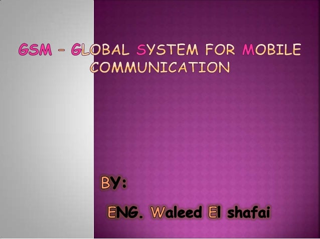 "Ch1 gsm "" global system for mobile communication"