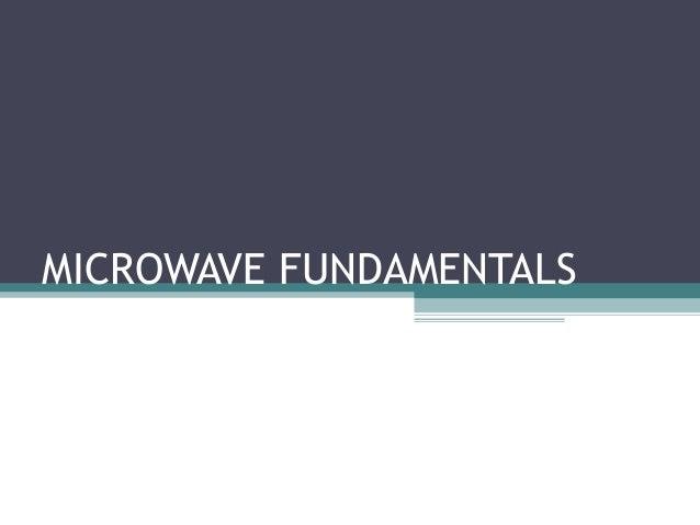 MICROWAVE FUNDAMENTALS