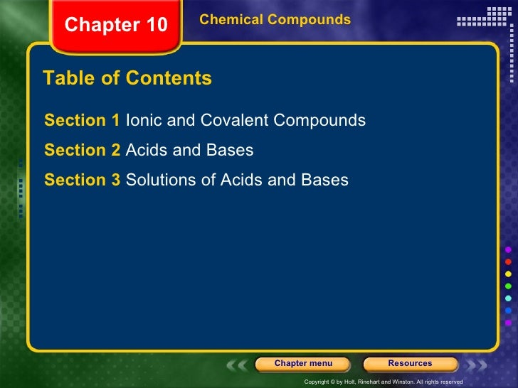 Table of Contents <ul><li>Section 1  Ionic and Covalent Compounds </li></ul><ul><li>Section 2  Acids and Bases </li></ul><...