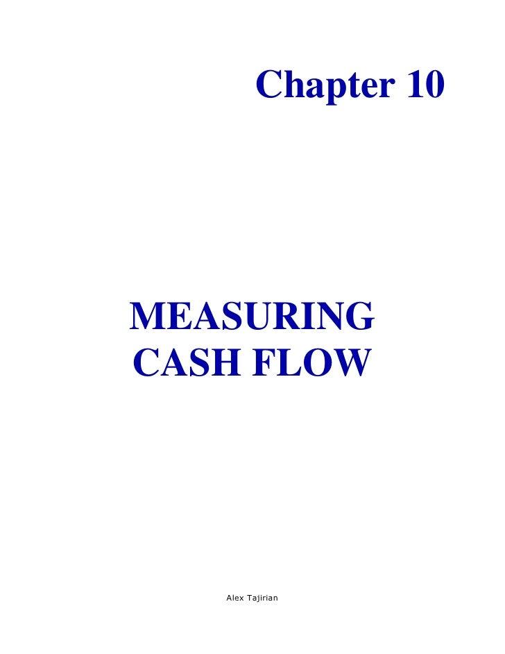 Chapter 10MEASURINGCASH FLOW   Alex Tajirian