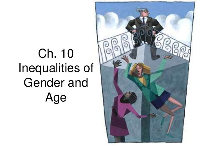 Ch 10 inequalities_of_gender_and_age