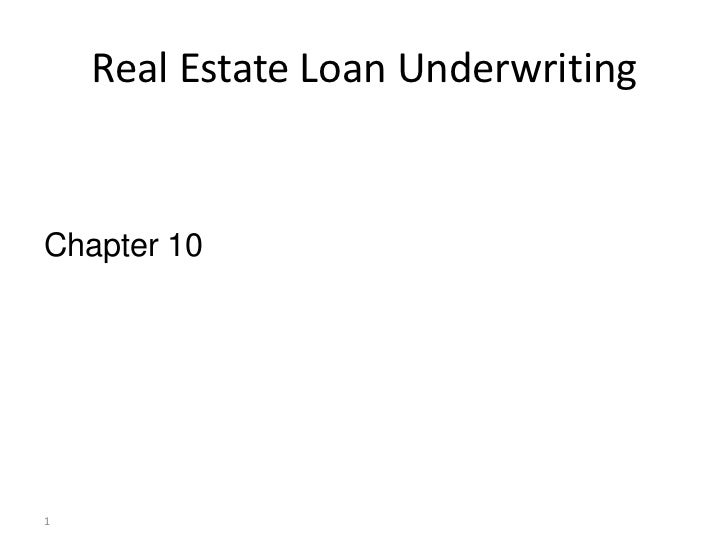 Ch 10 real estate loan underwriting