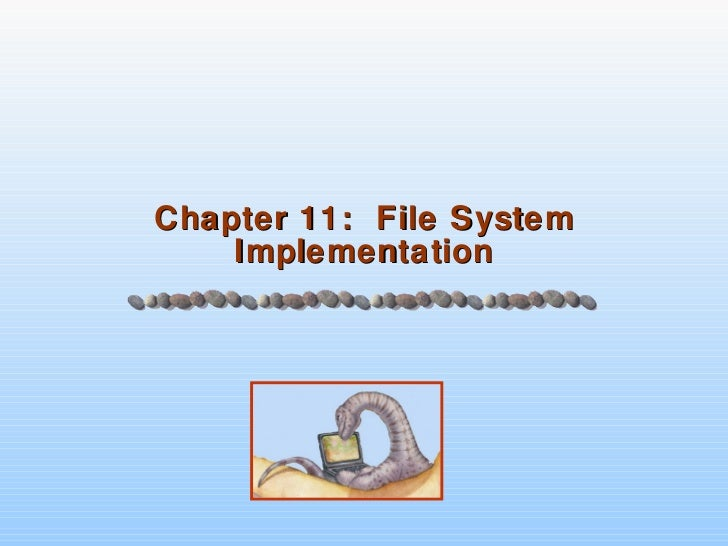 Chapter 11 - File System Implementation