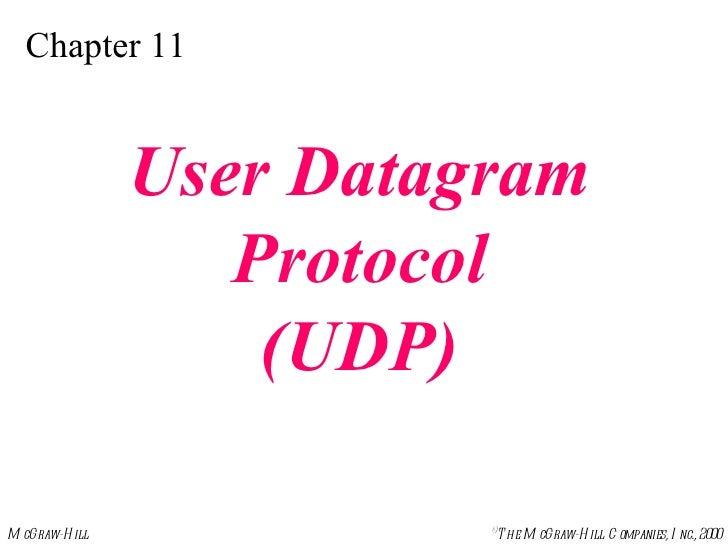 Chapter 11 User Datagram Protocol (UDP)