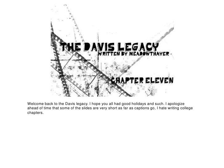 The Davis Legacy: Chapter Eleven