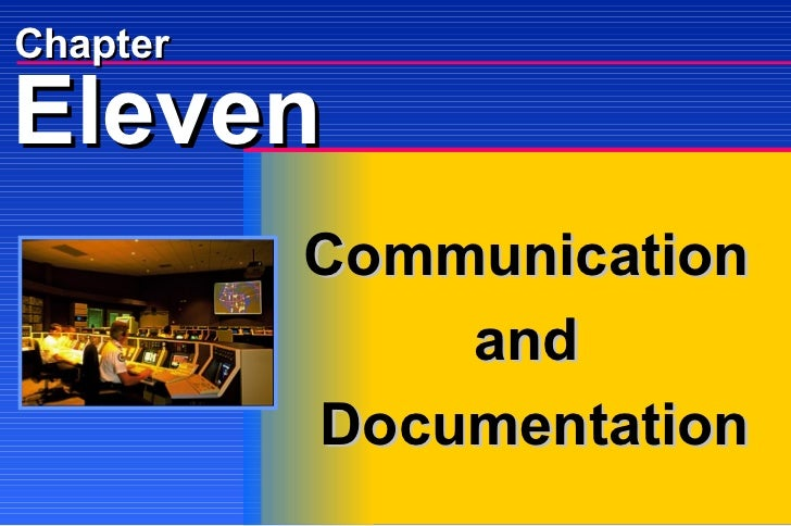Chapter Communication and Documentation Eleven