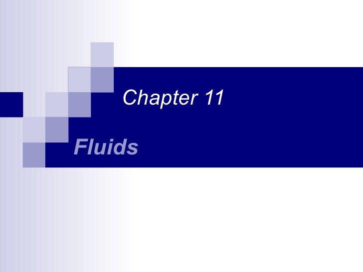 Ch 11 Fluids