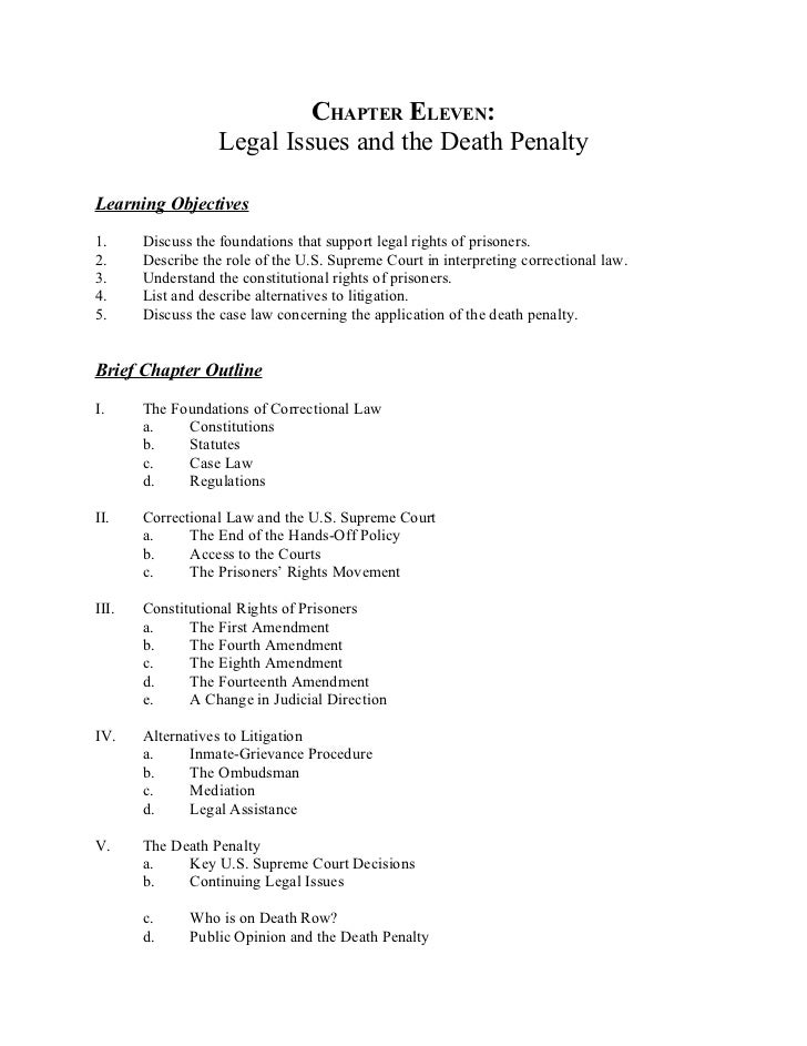 CHAPTER ELEVEN:                   Legal Issues and the Death PenaltyLearning Objectives1.     Discuss the foundations that...