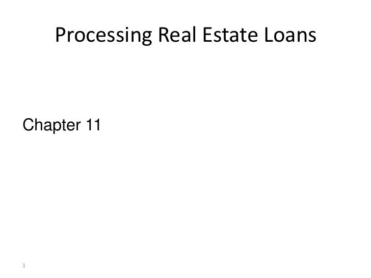 Ch 11 processing real estate loans