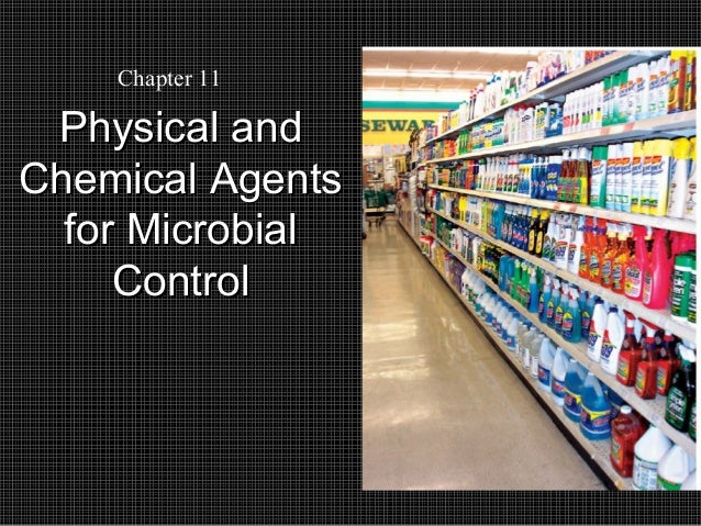 Chapter 11  Physical and Chemical Agents for Microbial Control