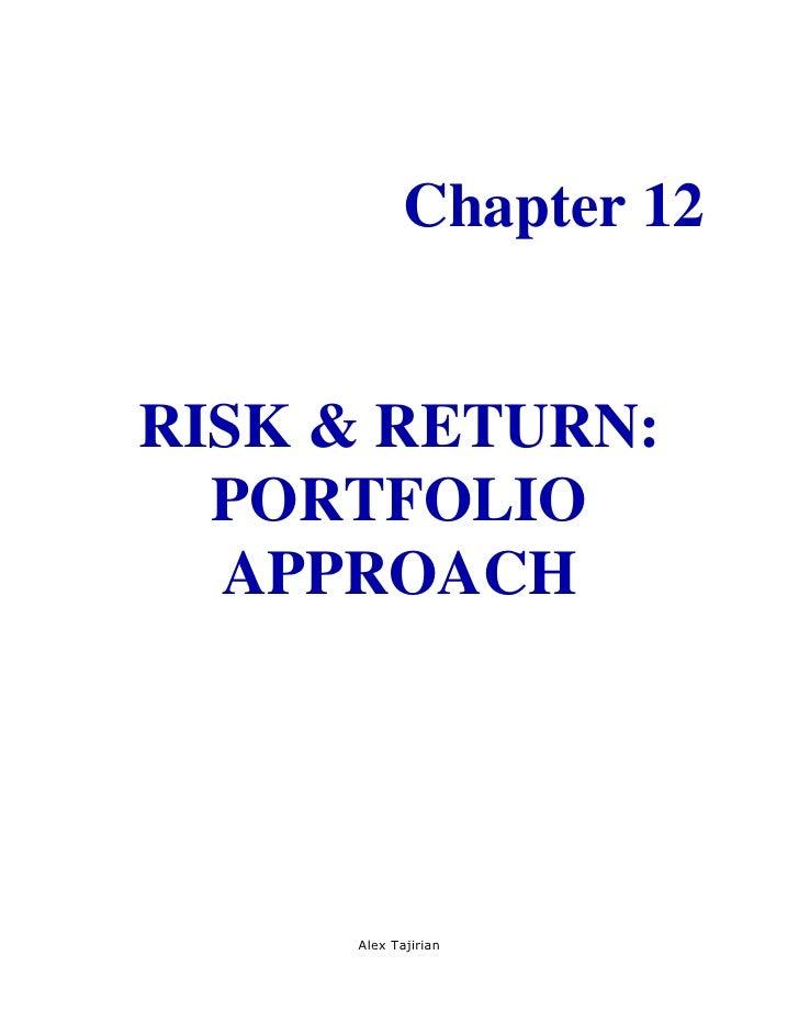 Chapter 12RISK & RETURN:  PORTFOLIO  APPROACH     Alex Tajirian