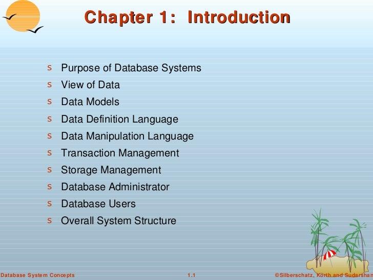 Chapter 1:  Introduction <ul><li>Purpose of Database Systems </li></ul><ul><li>View of Data </li></ul><ul><li>Data Models ...