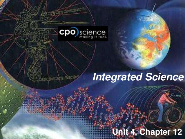 Integrated Science   Unit 4, Chapter 12