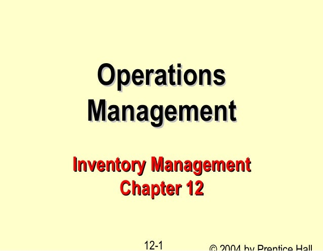 Operations ManagementInventory Management      Chapter 12       12-1