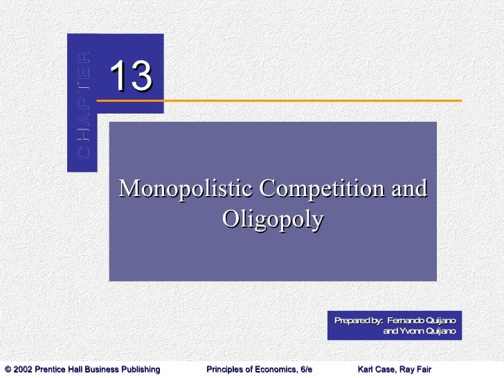 Monopolistic Competition and Oligopoly