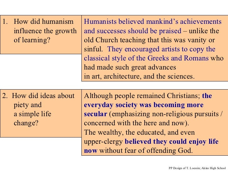 crictical examination of the main features renaissance humanism How was the northern renaissance different from that in renaissance italy what is meant by the term christian humanism what were some of the causes of religious discontent in early 16 c europe.