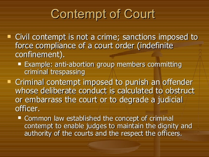 contempt of court essays Open document below is an essay on contempt of court from anti essays, your source for research papers, essays, and term paper examples.