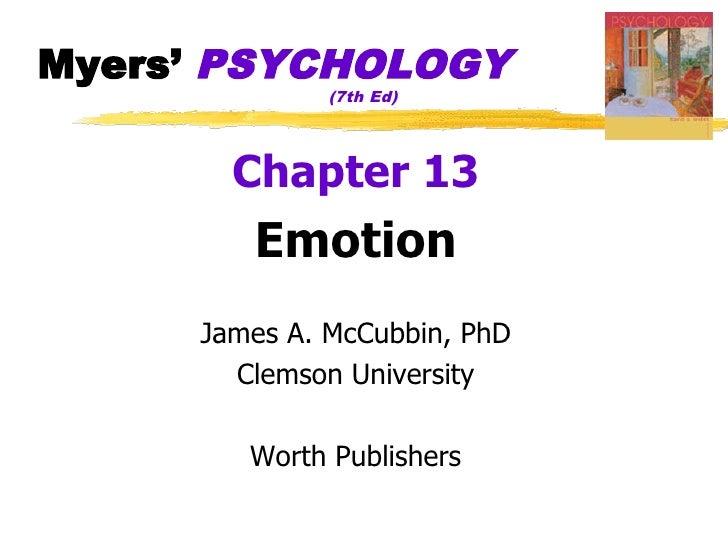 Myers' PSYCHOLOGY               (7th Ed)            Chapter 13         Emotion      James A. McCubbin, PhD        Clemson ...