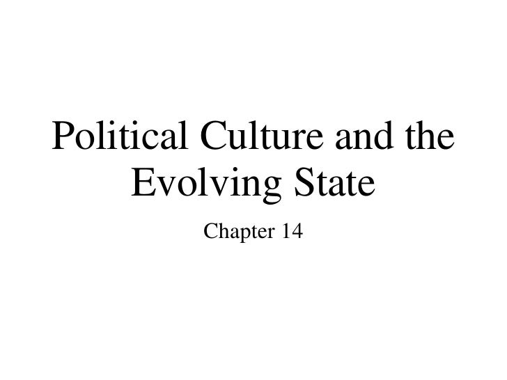 Political Culture and the Evolving State Chapter 14