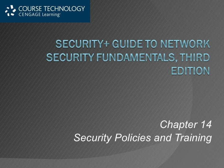 Chapter 14 Security Policies and Training