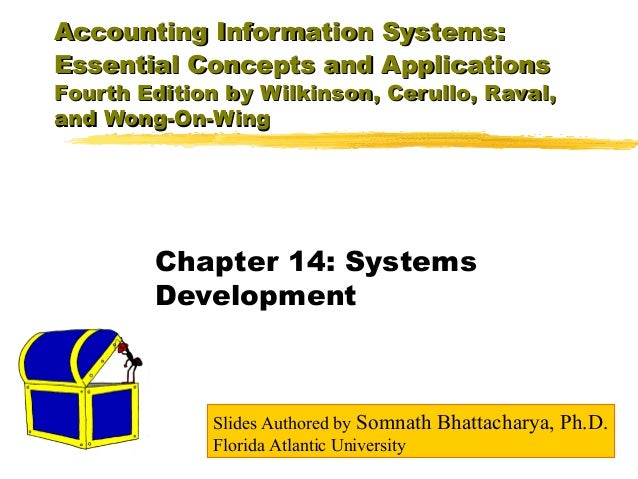 Accounting Information Systems: Essential Concepts and Applications  Fourth Edition by Wilkinson, Cerullo, Raval, and Wong...