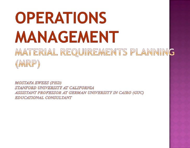 Operations ManagementMaterial Requirements Planning (MRP)