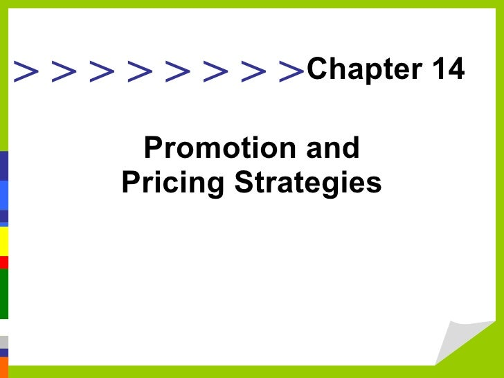 Promotion and Pricing Strategies Chapter 14