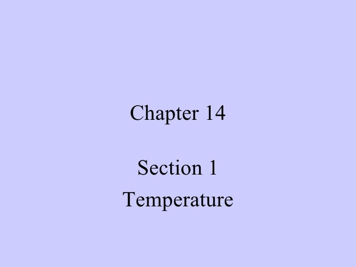 Chapter 14 Section 1 Temperature