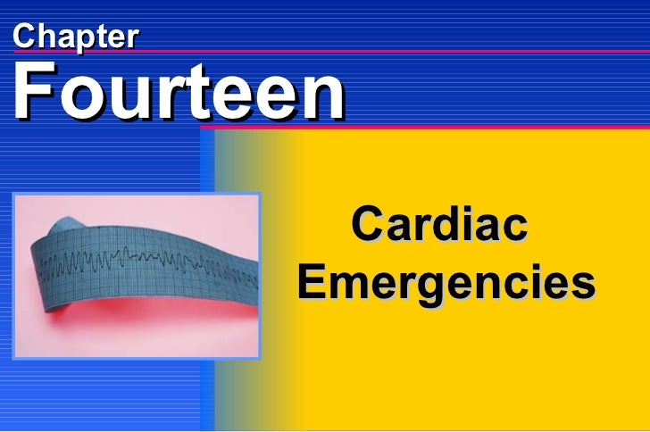 Chapter Cardiac  Emergencies Fourteen