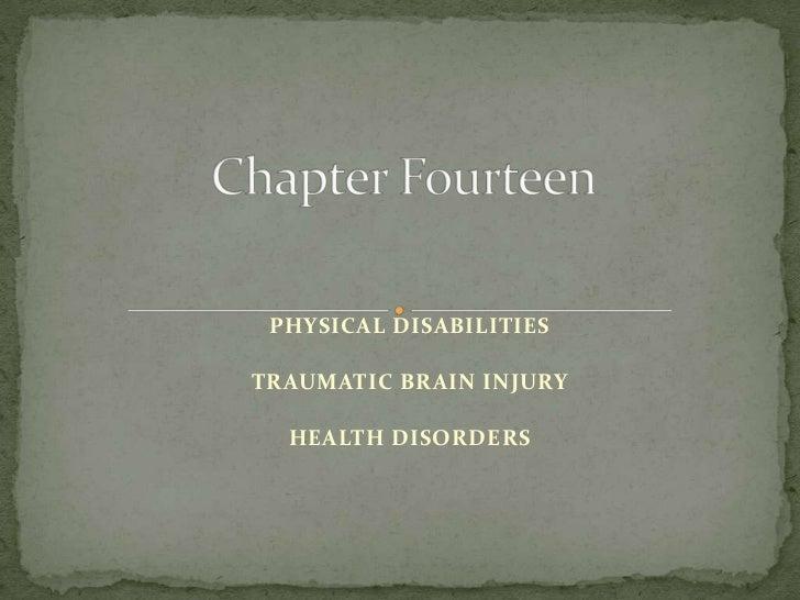 PHYSICAL DISABILITIESTRAUMATIC BRAIN INJURY  HEALTH DISORDERS