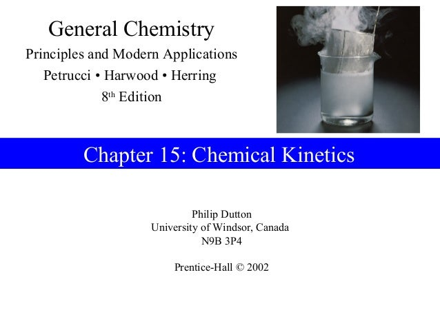 General ChemistryPrinciples and Modern Applications   Petrucci • Harwood • Herring             8th Edition         Chapter...
