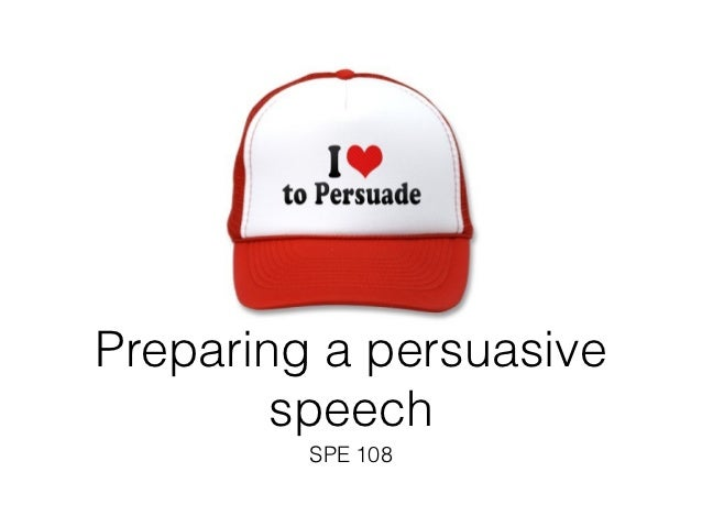 Persuasive speech on