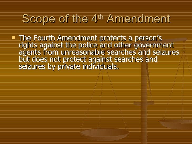 the fourth amendment search and seizure Amendment 4 - search and seizure the right of the people to be secure in their persons, houses, papers, and effects, against.