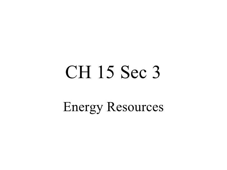Ch 15 Sec 3