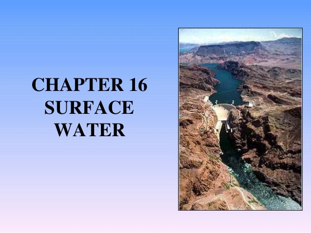 CHAPTER 16 SURFACE WATER